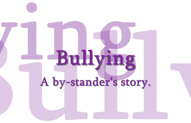 Bullying - A by-stander's story